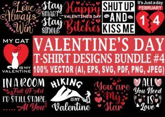 Valentine's day t shirt designs bundle part 4, 12 valentine t shirt designs bundle, funny valentine designs bundle, love t shirt bundle svg, valentine's day svg bundle, valentine png bundle, heart t shirt design bundle, 90% OFF100% vector (ai, eps, svg, pdf, png, jpg), my valentine t shirt design bundle for sale