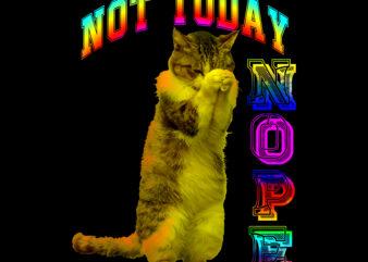 Cat vector, Nope, Not today t shirt design vector, Cat t shirt design vector