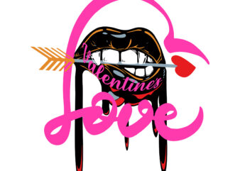Dripping lips valentines' day Svg, Dripping lips vector, Dripping lips Love svg, Valentines Happy Valentine's Day t shirt design