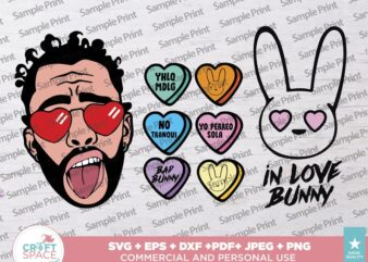 Bad Bunny Valentine's Candy Hearts 2021 SVG, PNG, EPS, Pdf, for Cricut , Silhouette or Sublimation