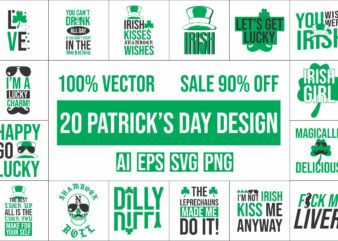 20 St. Patrick's Day, Irish Design bundle 100% vector ai, eps, svg, png,