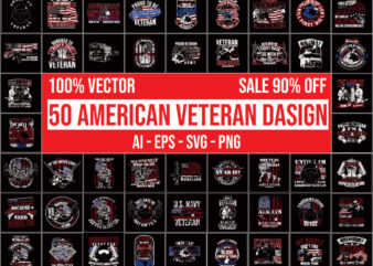 50 American Veteran Design bundle 100% vector ai, eps, svg, png,