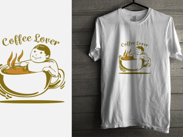 coffee lover t shirt vector file
