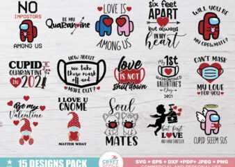 Valentine's 2021 Quarantine Among Us SVG, PNG, EPS, Pdf, for Cricut , Silhouette or Sublimation