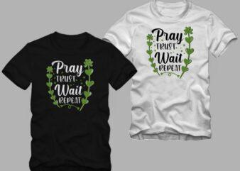 Pray Trust Wait Repeat t shirt design – Christian motivation quote vector illustration for sale