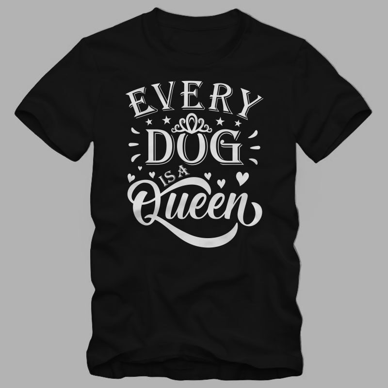 Dog lover soulmate t shirt design, anti valentines day quote, Every Dog is a queen, Every Dog is a king, dog lover shirt, dog t shirt design, king t shirt design, queen t shirt design, dog lover t shirt design for sale