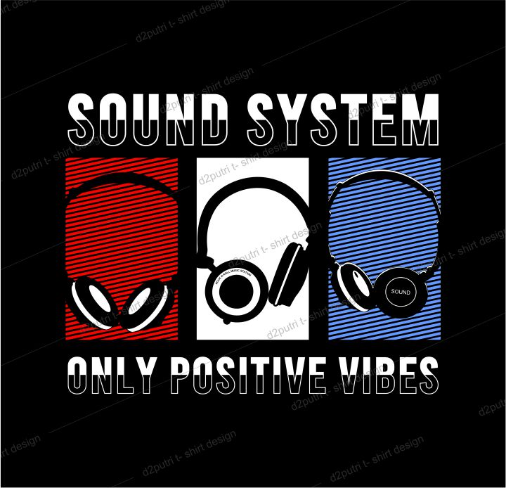 music t shirt design graphic, vector, illustration sound system only positive vibes lettering typography