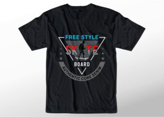 t shirt design graphic, vector, illustration free style skateboard lettering typography