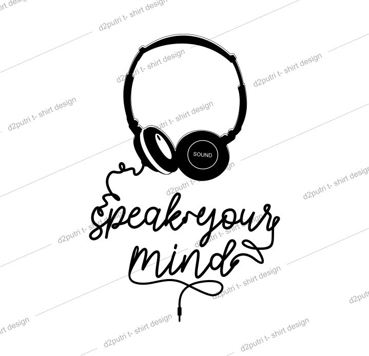 t shirt design graphic, vector, illustration speak your mind lettering typography