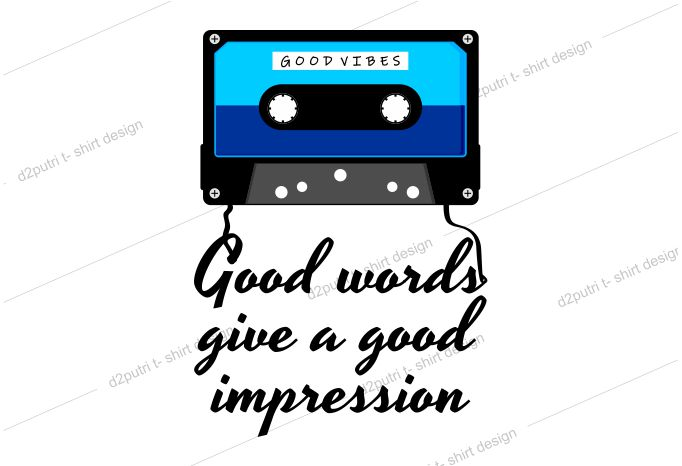 music t shirt design graphic, vector, illustration good words give a good impression cassette lettering typography
