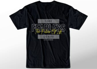 t shirt design graphic, vector, illustration fearless lettering typography