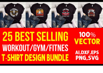 25 best selling gym/fitness quotes t-shirt designs bundle for commercial use