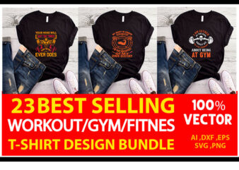 best selling gym/fitness quotes t-shirt designs bundle for commercial use