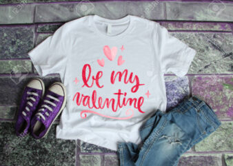 Be My Valentine – Valentine's day t shirt designs, valentine t shirt designs , funny valentine designs bundle, love t shirt svg, valentine svg , valentine png , heart t shirt design bundle, 100% vector (ai, eps, svg, png, jpg), my valentine t shirt design bundle for commercial use