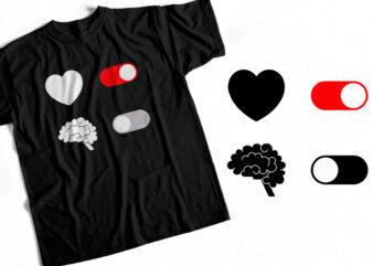 HEART ON BRAIN OFF – T-Shirt design