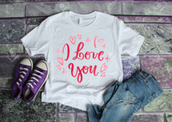 I LOVE YOU – Valentine's day t shirt designs, valentine t shirt designs , funny valentine designs bundle, love t shirt svg, valentine svg , valentine png , heart t shirt design bundle, 100% vector (ai, eps, svg, png, jpg), my valentine t shirt design bundle for commercial use