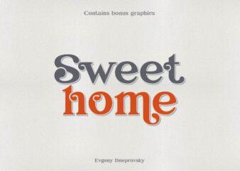 Sweet home, elegant font