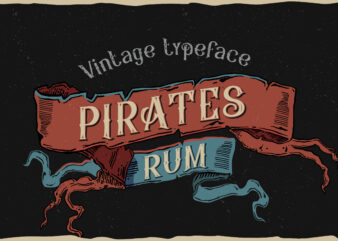 Pirates rum vintage typeface