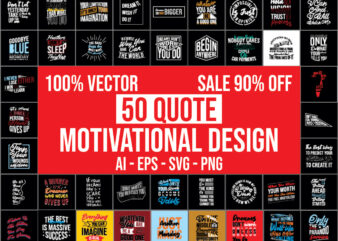 50 Motivational Quotes bundle 100% vector ai, eps, svg, png,