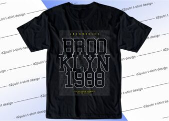 t shirt design graphic, vector, illustration brooklyn 1988 lettering typography
