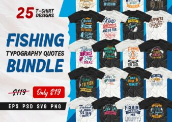 fishing quotes t shirt design, funny fishing t-shirt designs, fishing typography t shirt design, t shirt design online, Fishing t-shirt design for commercial use