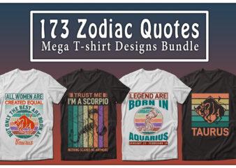 173 Mega Zodiac Quotes T-shirt Designs Bundle — 99% Off
