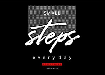 women, girls, ladies, t shirt design graphic, vector, illustration small steps every day lettering typography