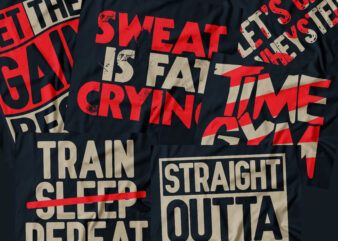 gym trending tshirt design bundle |gym design |sweat is fat | time gym | lets get wheysted | train sleep repeat | let the gain begin