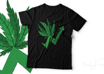 Weed symbol with high arrow print ready vector design