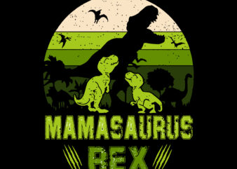 MamaSaurus Rex t shirt design, funny mom svg, happy mother's day svg