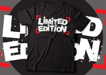 limited edition motivational t-shirt design