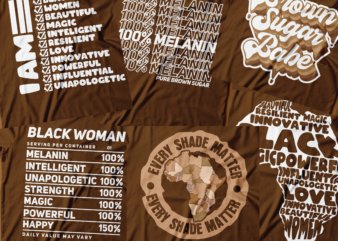 African American Black t-shirt design | bundle of six t-shirt design | 100% melanin | brown sugar babe | I am black | every shade matter | African map word design