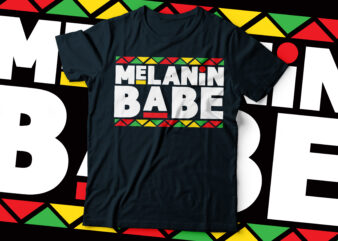 melanin babe colorful t-shirt design | African American t-shirt design