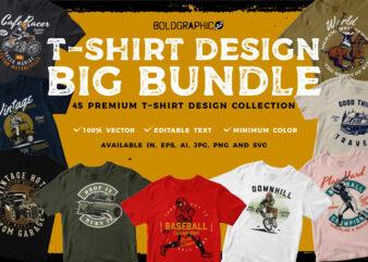 45 T-shirt Design BIG BUNDLE