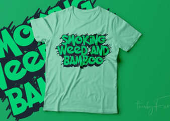 Smoking Weed and Bamboo   Cool T shirt new style for sale