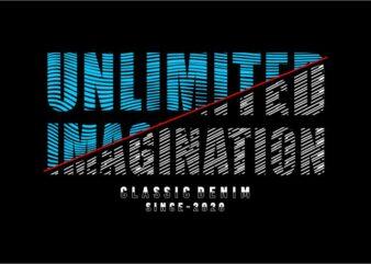 t shirt design graphic, vector, illustration unlimited imagination lettering typography