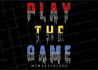 gamer gaming game t shirt design graphic, vector, illustration play the game lettering typography