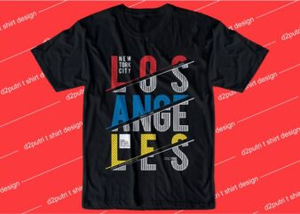 urban street t shirt design graphic, vector, illustration los angeles new york city lettering typography