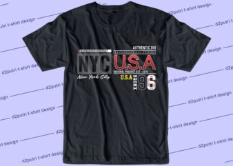streetwear t shirt design graphic, vector, illustration new york city nyc usa lettering typography