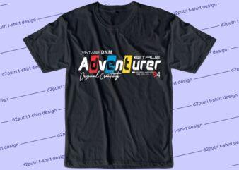 urban style t shirt design graphic, vector, illustration adventurer lettering typography