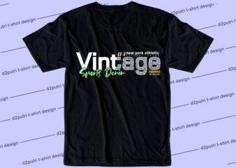 streetwear t shirt design graphic, vector, illustration vintage sport denim lettering typography