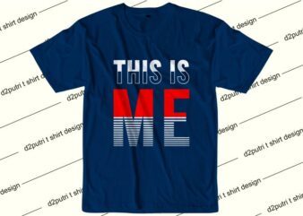 funny t shirt design graphic, vector, illustration this is me lettering typography