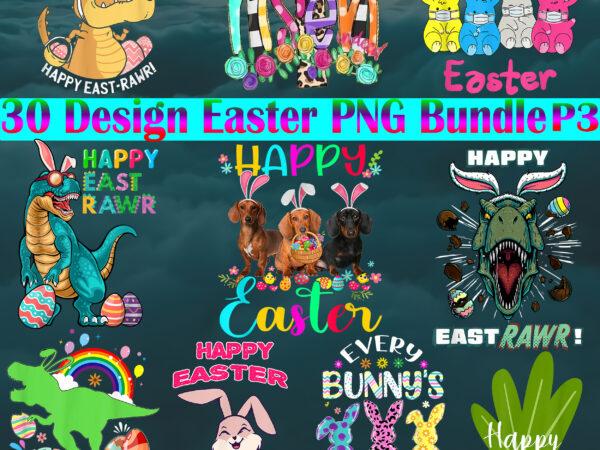Easter PNG 30 Bundle P3, Easter Bunny Png, Bundle Easter, Easter t shirt design