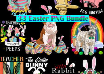 Easter PNG 33 Bundle, Bundle Easter, Happy Easter Day, Easter t shirt design