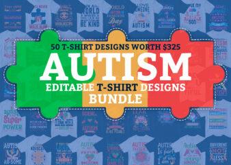 50 Editable Autism Awareness T shirt Designs Bundle