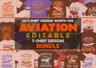 50 Editable Aviation T shirt Designs Bundle in Ai Png Svg Cutting Printable Files, Aircraft Aviation Svg Files For Cricut, AvGeek Aviation Svg Bundle