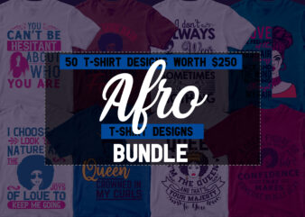 50 Afro Editable T shirt Designs Bundle in Ai Png Svg Cutting Printable Files, Afro Hair svg files for cricut, Africa Afro svg bundle,