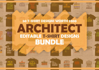50 Architect Editable T-shirt Designs Bundle in Ai Png Svg Cutting Printable Files, Architecture Engineer Svg Files for criuct, Architect Svg Bundle