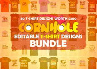 50 Cornhole Editable T shirt Designs Bundle in Ai Png Svg Cutting Printable Files, Cornhole Svg Files For Cricut, Games Cutting Files