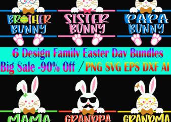 Easter Family SVG 6 Bundle, Happy easter day t shirt template, Bundle Easter t shirt design